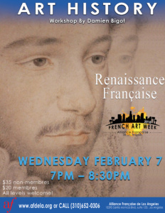 Art History Renaissance Francaise French Art Week Alliance Française de Los Angeles