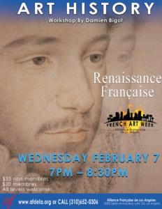 Art History Renaissance Francaise French Art Week Alliance Française de Los Angeles