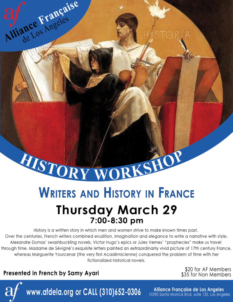 History Workshop writers and history of France alliance francaise de los angeles