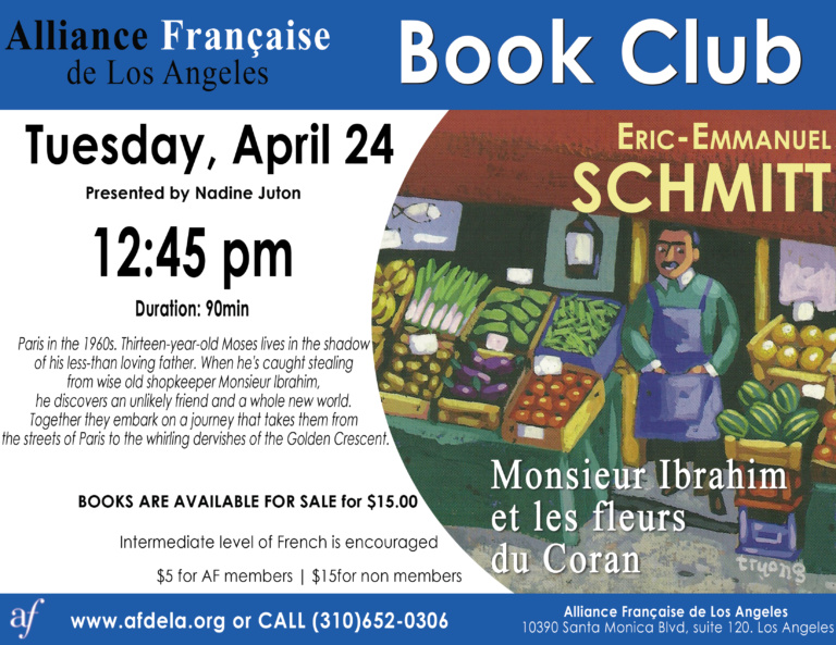 Book Club Monsieur Ibrahim et les fleurs du Coran - April 2018 Alliance Francaise de Los Angeles Eric-Emmanuel Schmitt