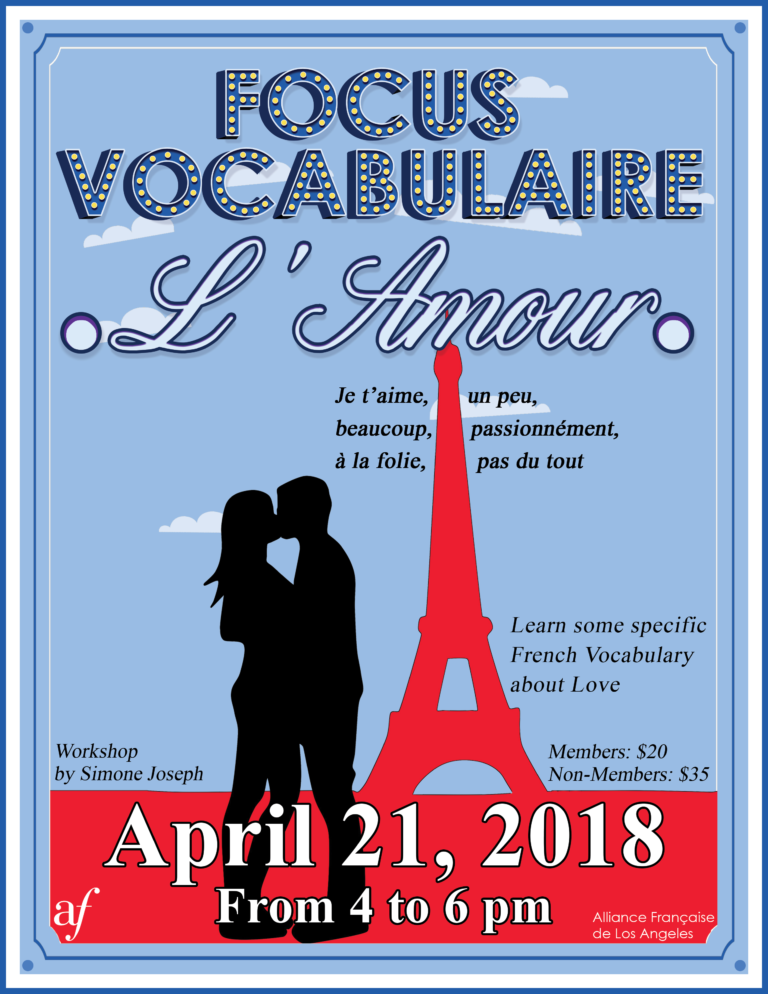 Workshop French vocabulaire amour Alliance Française de Los Angeles April 2018 Love in French