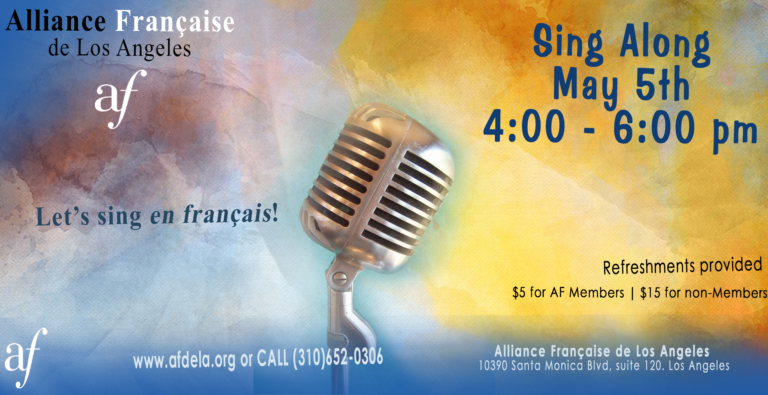 Sing Along May 5th 2018 Alliance Française de Los Angeles Sing in French