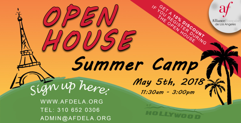 Open House Summer Camp Aliance Francaise de Los Angeles 2018, French Summer Camp in Los Angeles