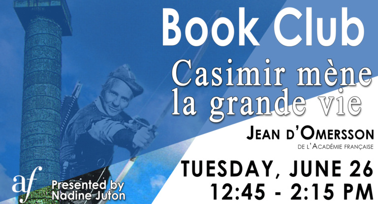 Casimir mene la grande vie - Book Club June 2018 Jean D'Ormesson