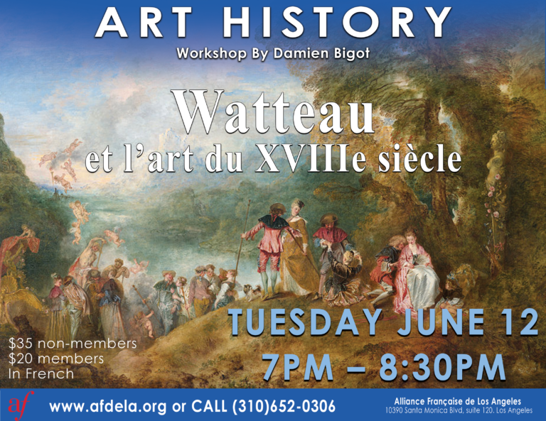 Art History Workshop, French art History June 2018, Watteau and the 18 century art