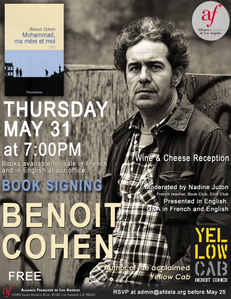 Book Signing avec Benoit Cohen a l'alliance francaise de los angeles. May 31 2018 to sign Mohammad, ma mère et moi. Author of Yellow Cab.
