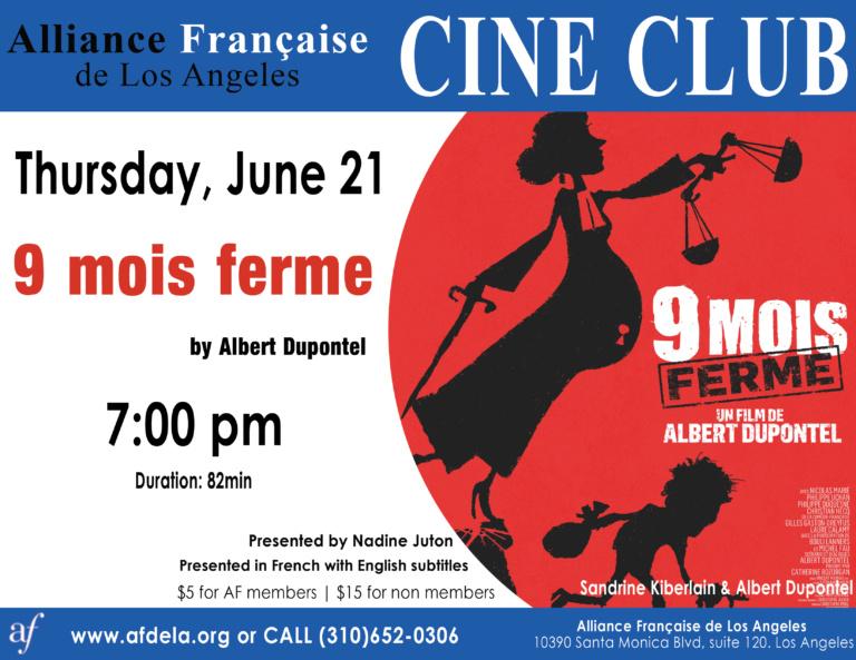 Cine Club Alliance Française de Los Angeles - June 2018 - 9 mois ferme albert dupontel
