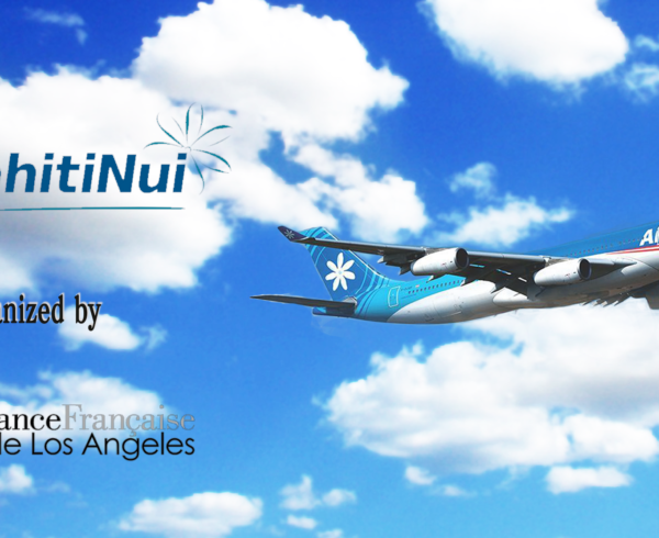 AirTahiti raffle Alliance Française de Los Angeles