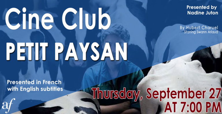 Cine Club in French, Petit Paysan French Movie with English subtitles at Alliance Francaise de Los Angeles September 2018