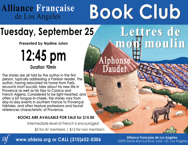 Book Club alliance francaise de Los Angeles septembre 2018. Alphone Daudet Les lettres de mon moulin. Read in french. French Litterature in LA.